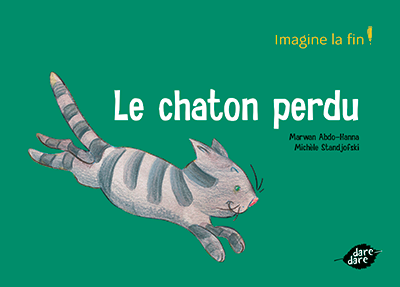 Le chaton perdu - Imagine la fin ! - dare-dare